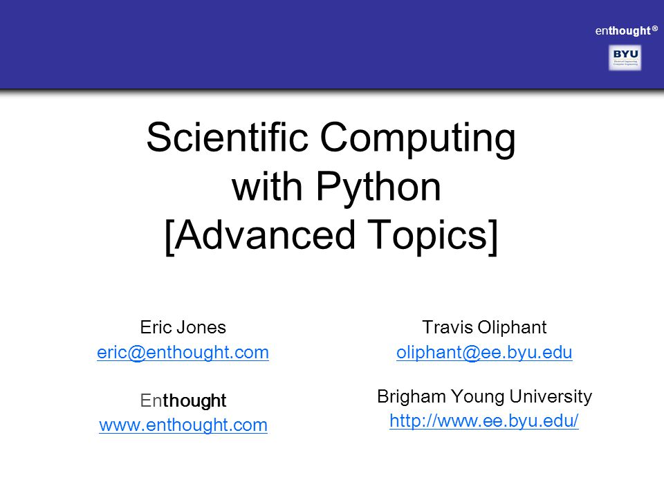 Scientific Computing with Python [Advanced Topics]